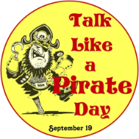 International Talk Like a Pirate Day be September 19!
